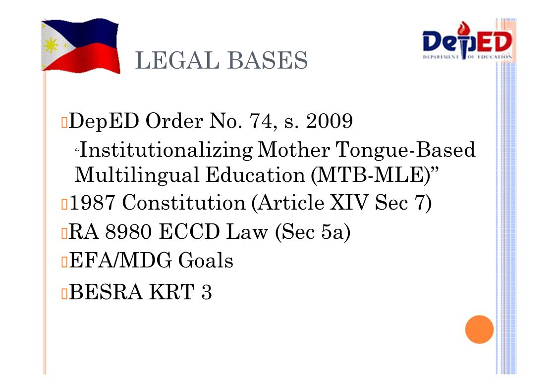 LEGAL BASES ™DepED Order No. 74, s. 2009