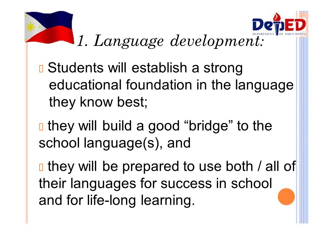 1. Language development: