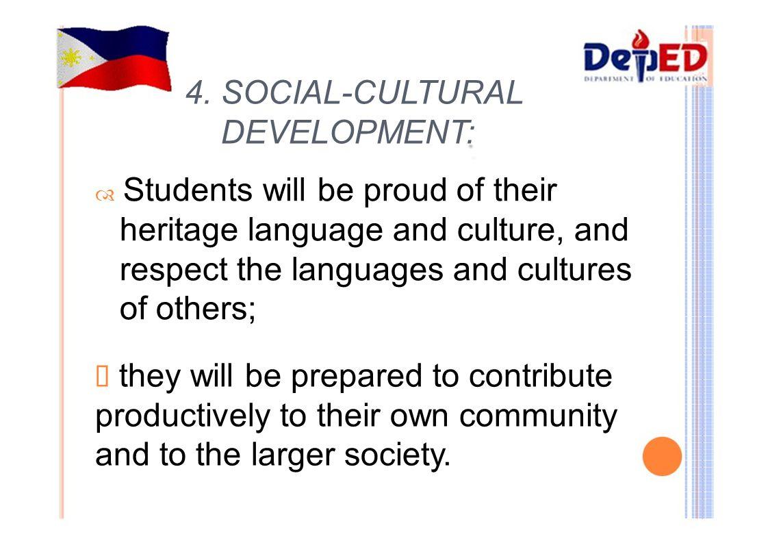 4. SOCIAL-CULTURAL DEVELOPMENT: