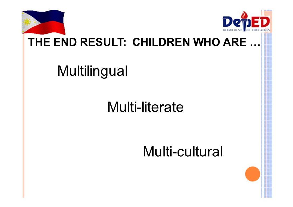 Multilingual Multi-literate Multi-cultural