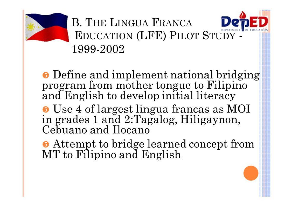 EDUCATION (LFE) PILOT STUDY - 1999-2002