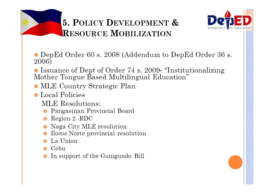 5. POLICY DEVELOPMENT & RESOURCE MOBILIZATION