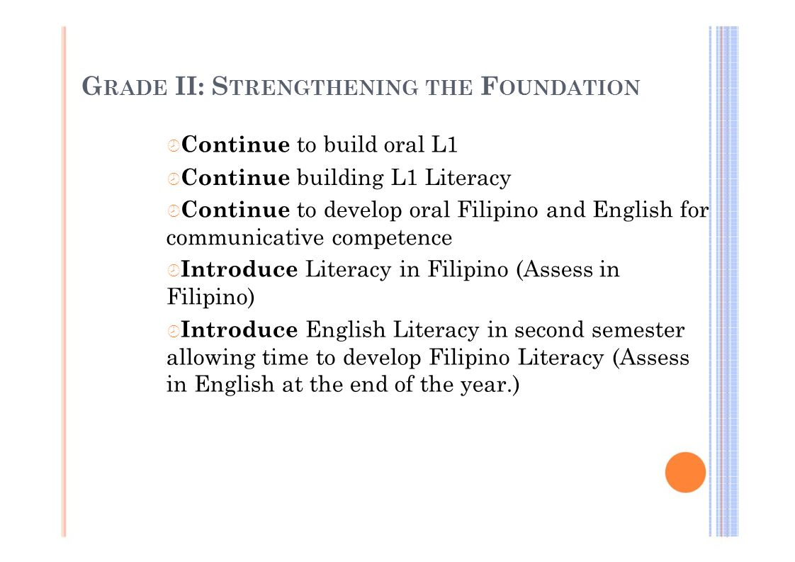 GRADE II: STRENGTHENING THE FOUNDATION