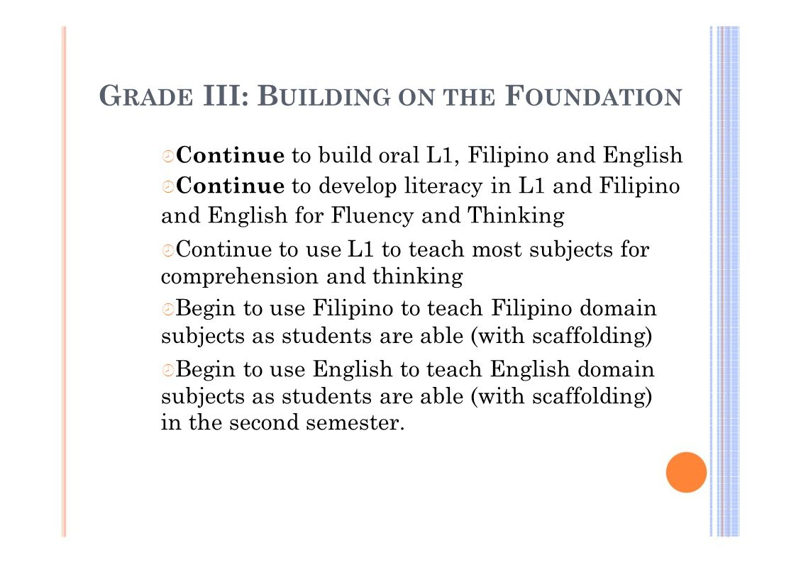 GRADE III: BUILDING ON THE FOUNDATION
