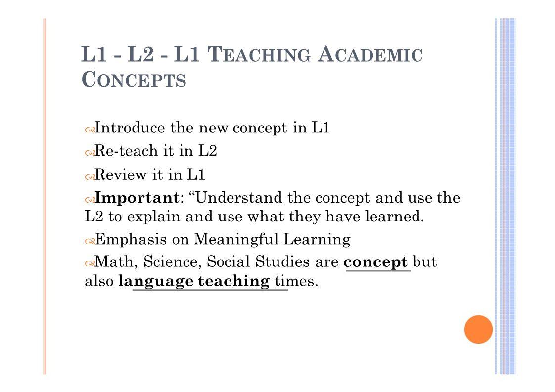 L1 - L2 - L1 TEACHING ACADEMIC CONCEPTS