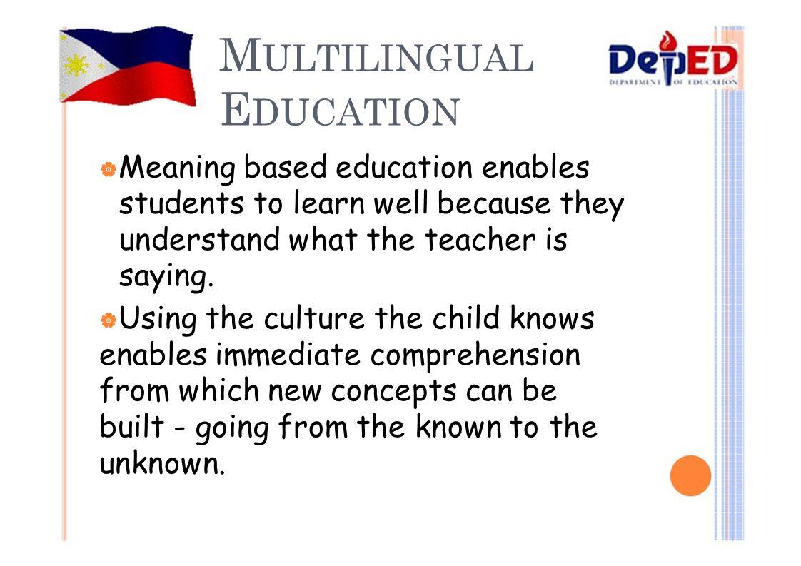 MULTILINGUAL EDUCATION