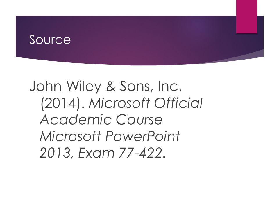 Source John Wiley & Sons, Inc. (2014).