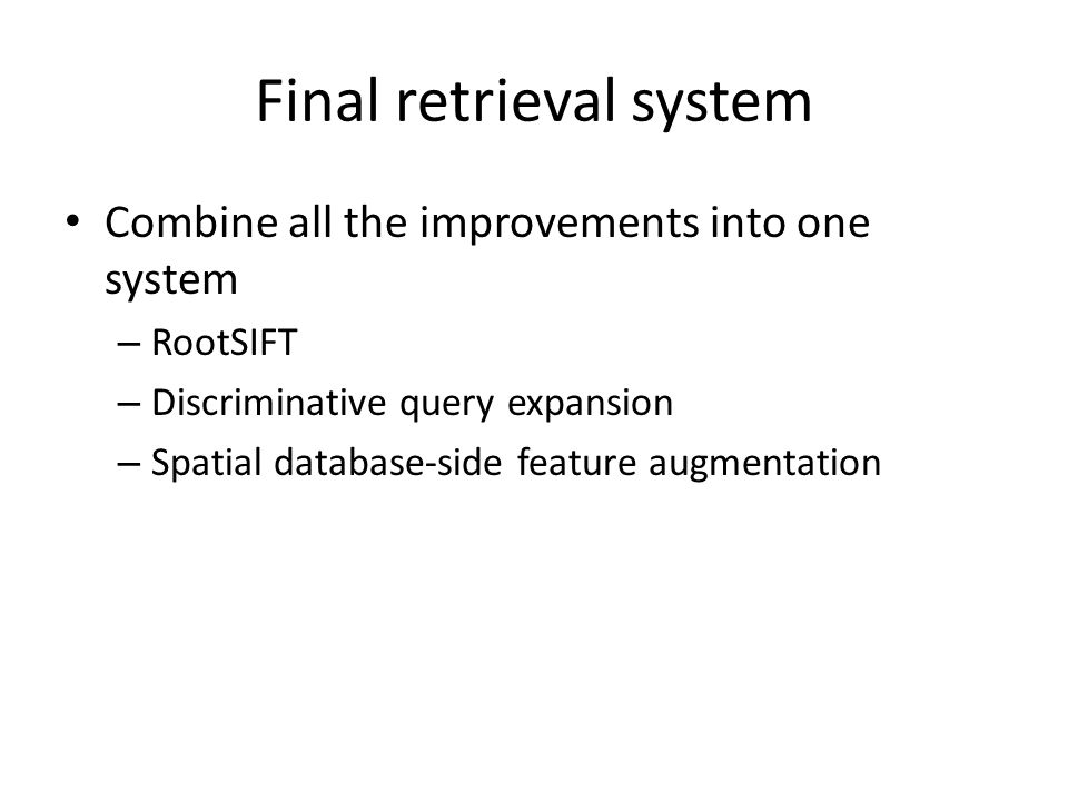 Final retrieval system