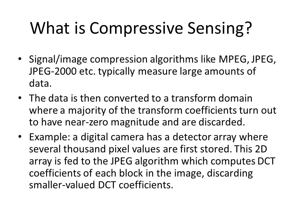 What is Compressive Sensing