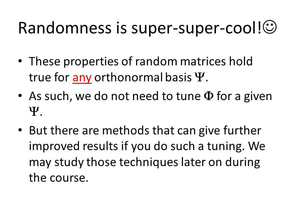 Randomness is super-super-cool!