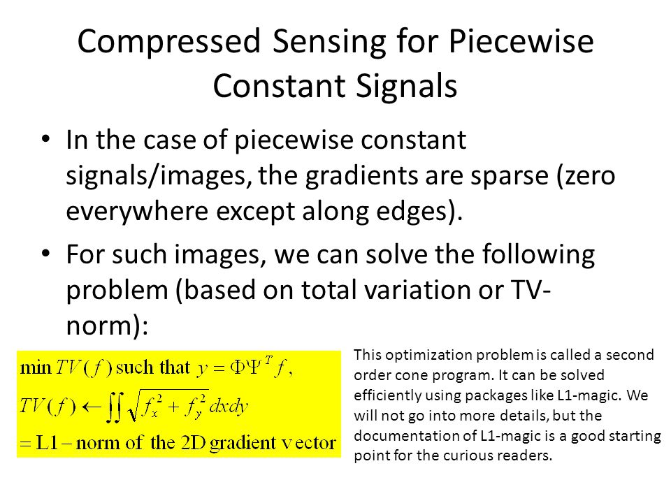 Compressed Sensing for Piecewise Constant Signals