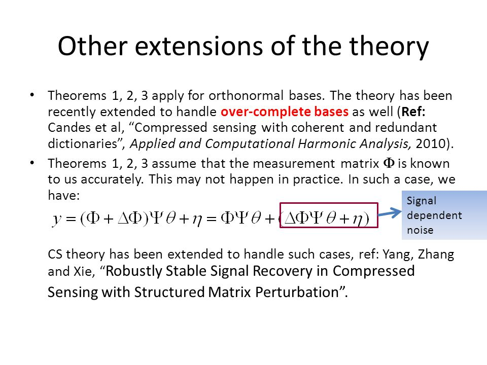 Other extensions of the theory