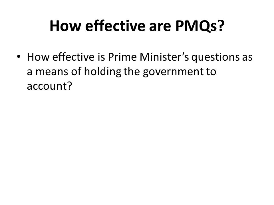 How effective are PMQs.