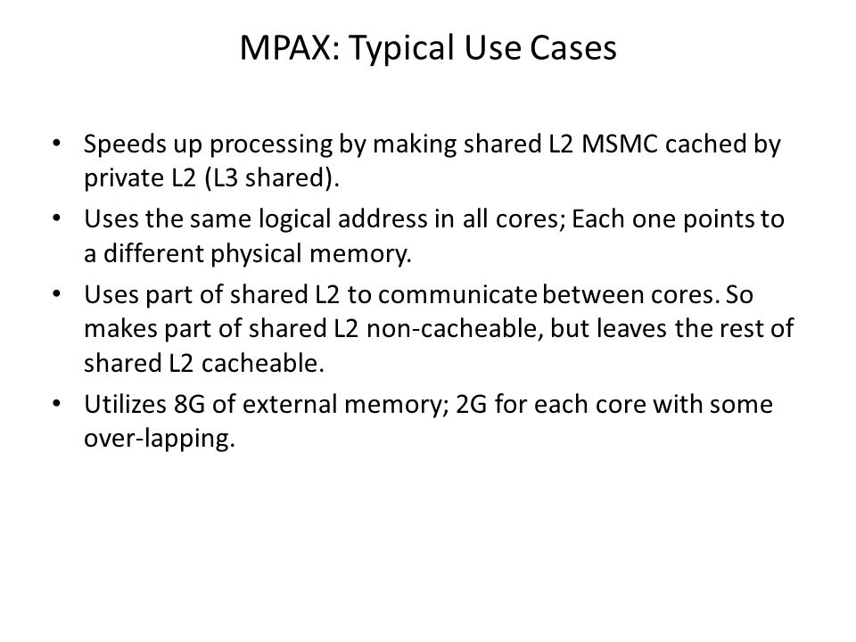 MPAX: Typical Use Cases