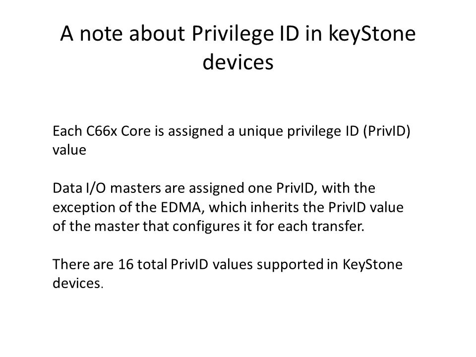 A note about Privilege ID in keyStone devices