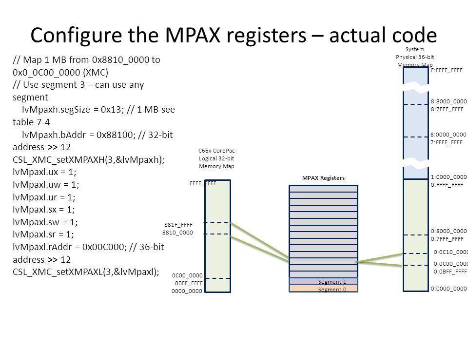 Configure the MPAX registers – actual code