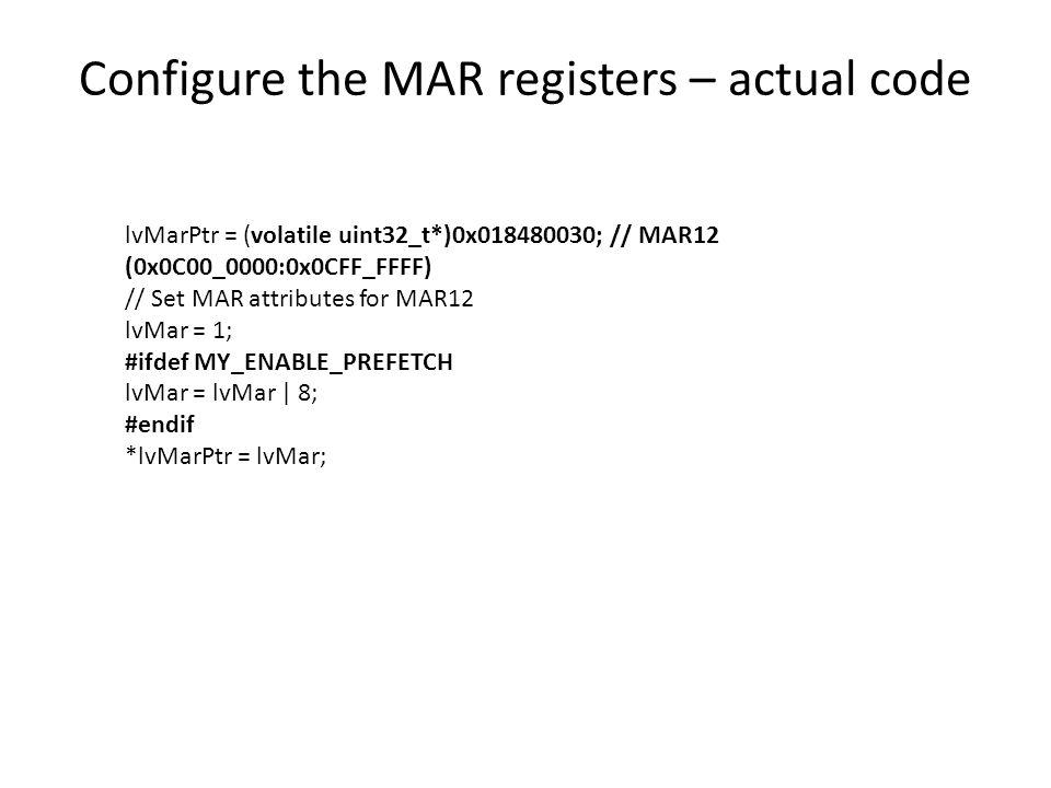 Configure the MAR registers – actual code