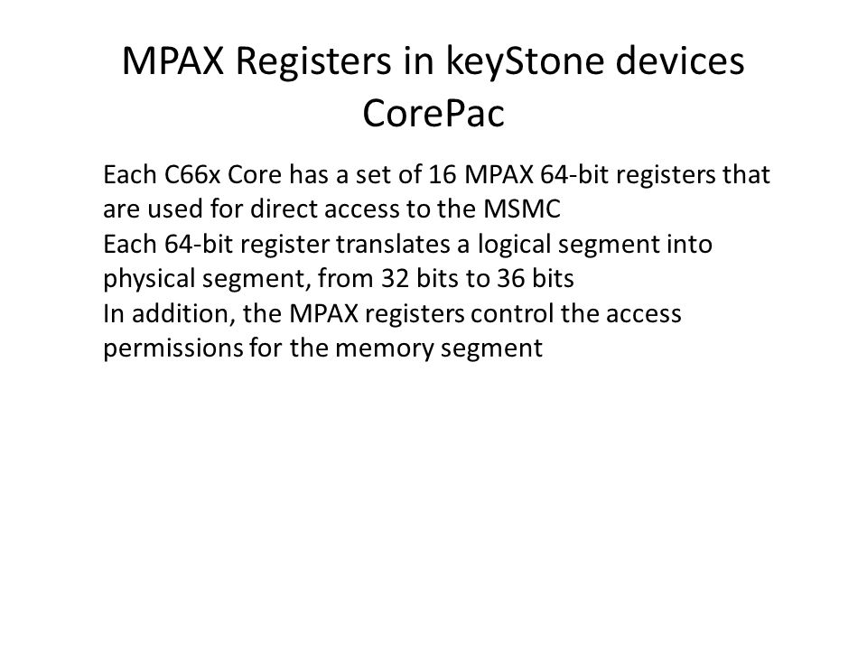 MPAX Registers in keyStone devices CorePac