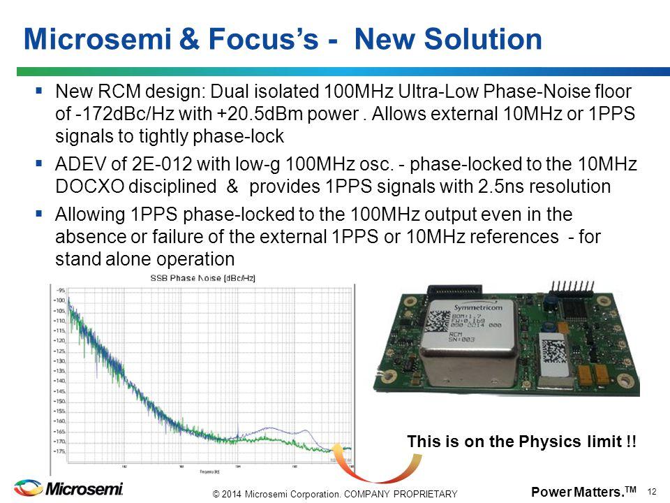 Microsemi & Focus's - New Solution