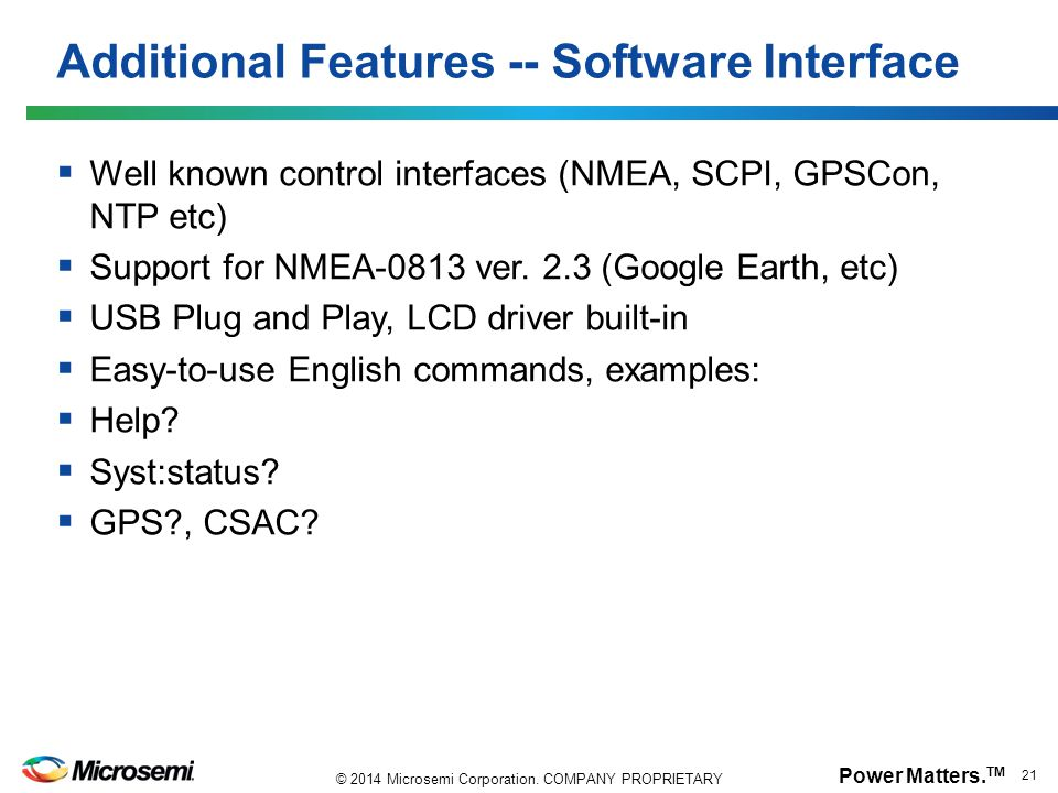 Additional Features -- Software Interface