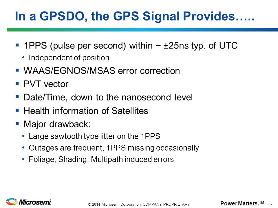 In a GPSDO, the GPS Signal Provides…..