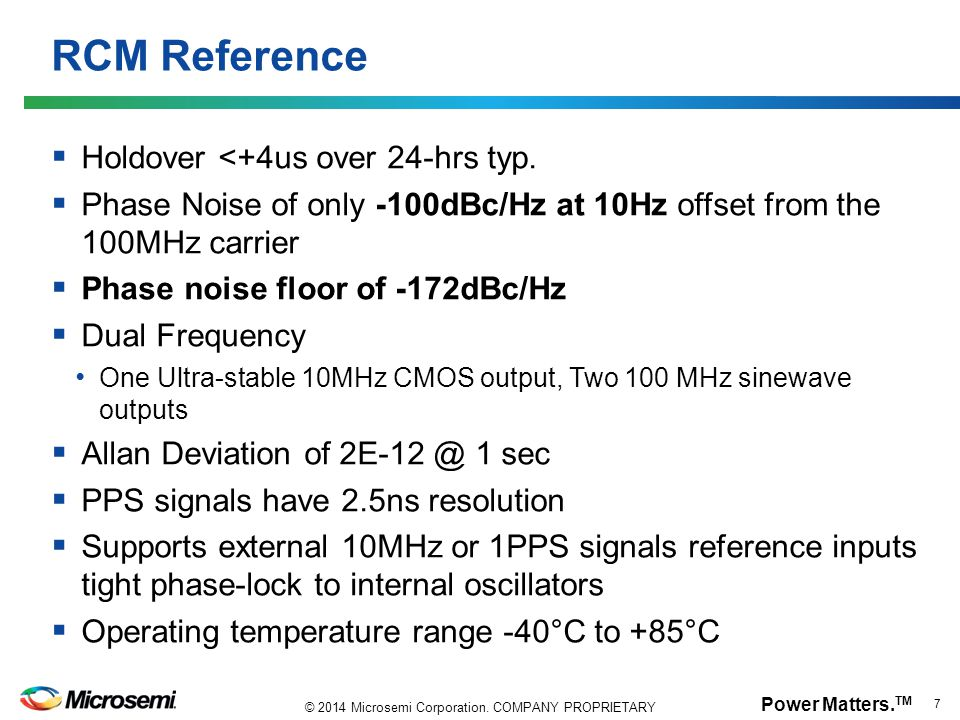 RCM Reference Holdover <+4us over 24-hrs typ.