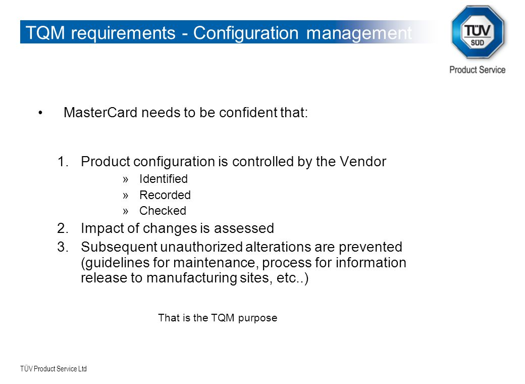 TQM requirements - Configuration management