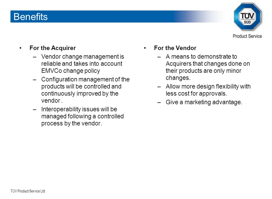 Benefits For the Acquirer