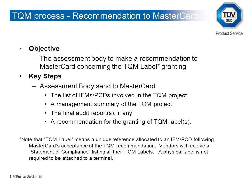 TQM process - Recommendation to MasterCard