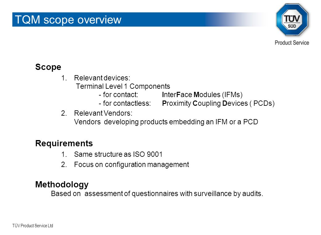 TQM scope overview Scope Requirements