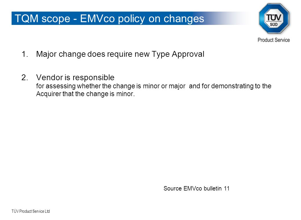 TQM scope - EMVco policy on changes