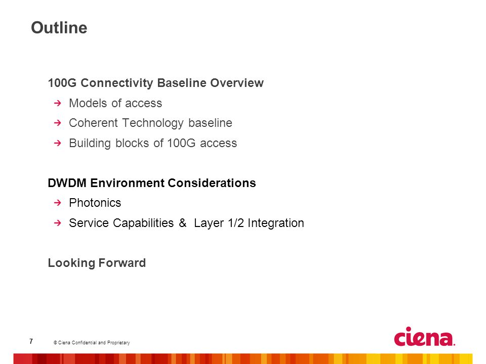Outline 100G Connectivity Baseline Overview Models of access
