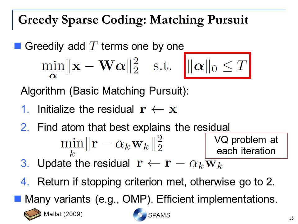 Greedy Sparse Coding: Matching Pursuit