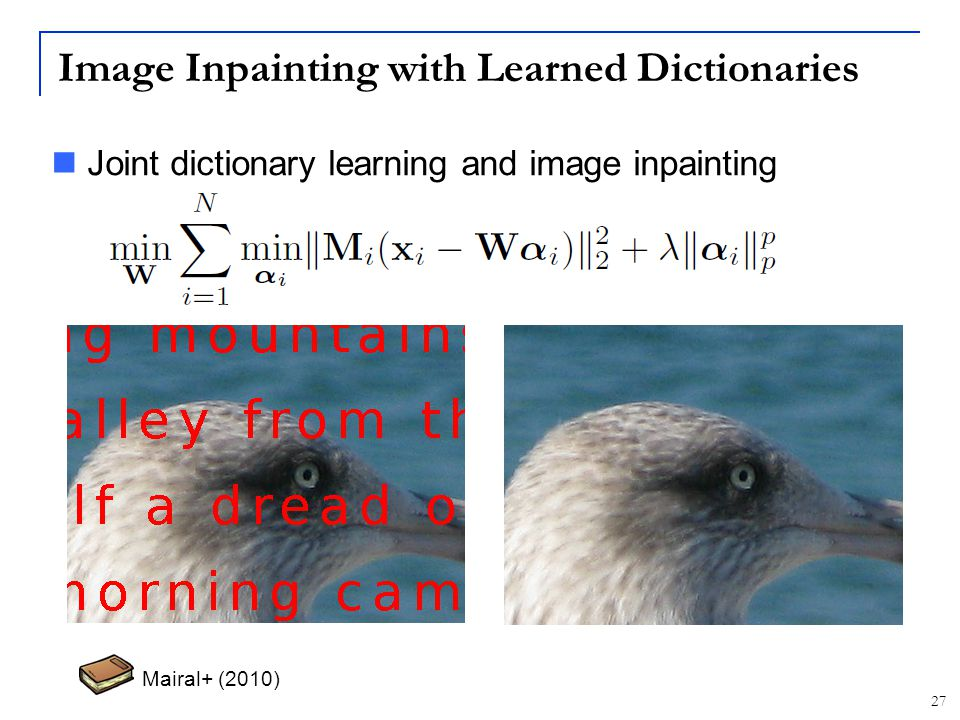 Image Inpainting with Learned Dictionaries
