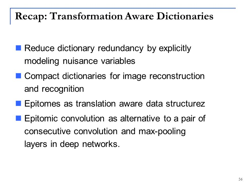 Recap: Transformation Aware Dictionaries