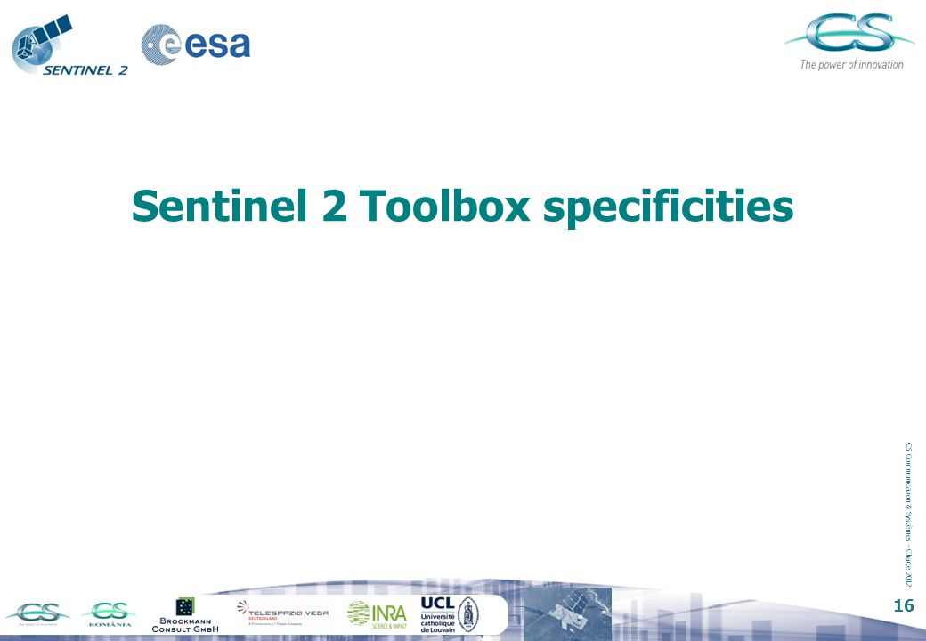 Sentinel 2 Toolbox specificities