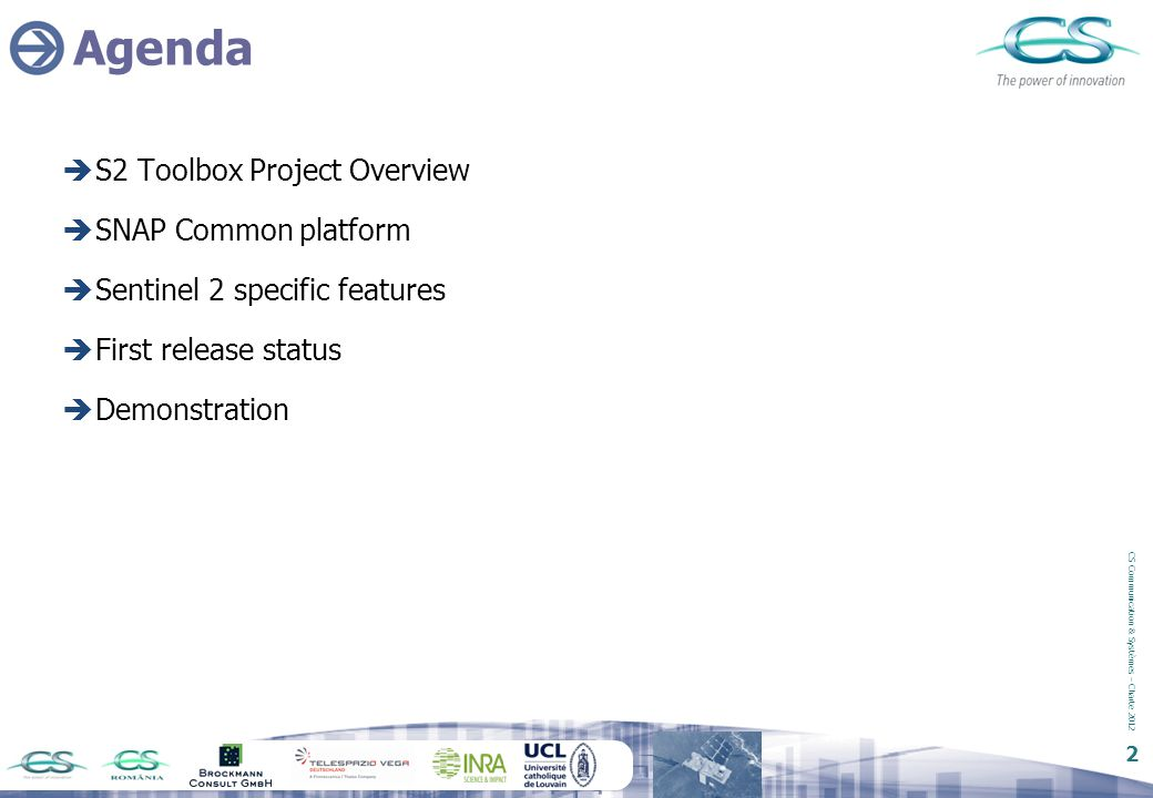 Agenda S2 Toolbox Project Overview SNAP Common platform