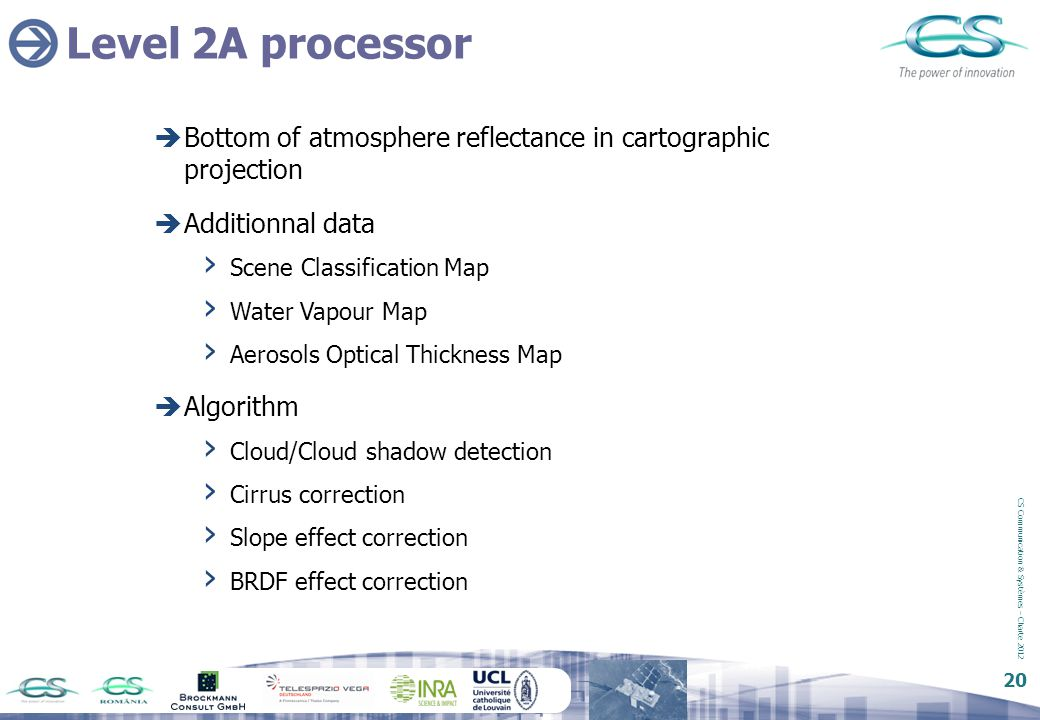 Level 2A processor Bottom of atmosphere reflectance in cartographic projection. Additionnal data.