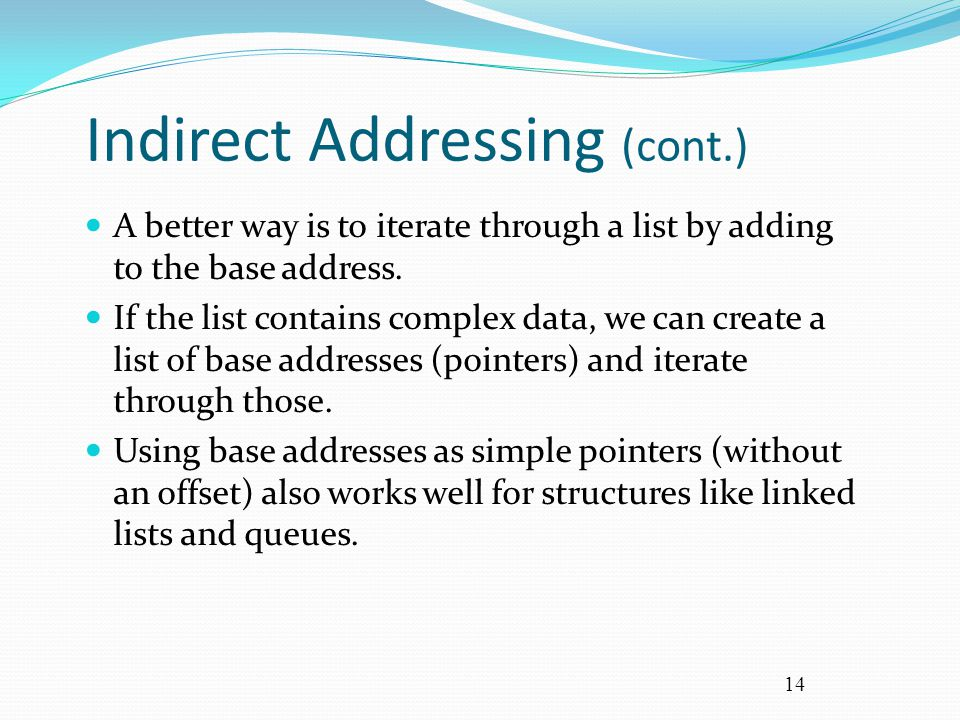 Indirect Addressing (cont.)