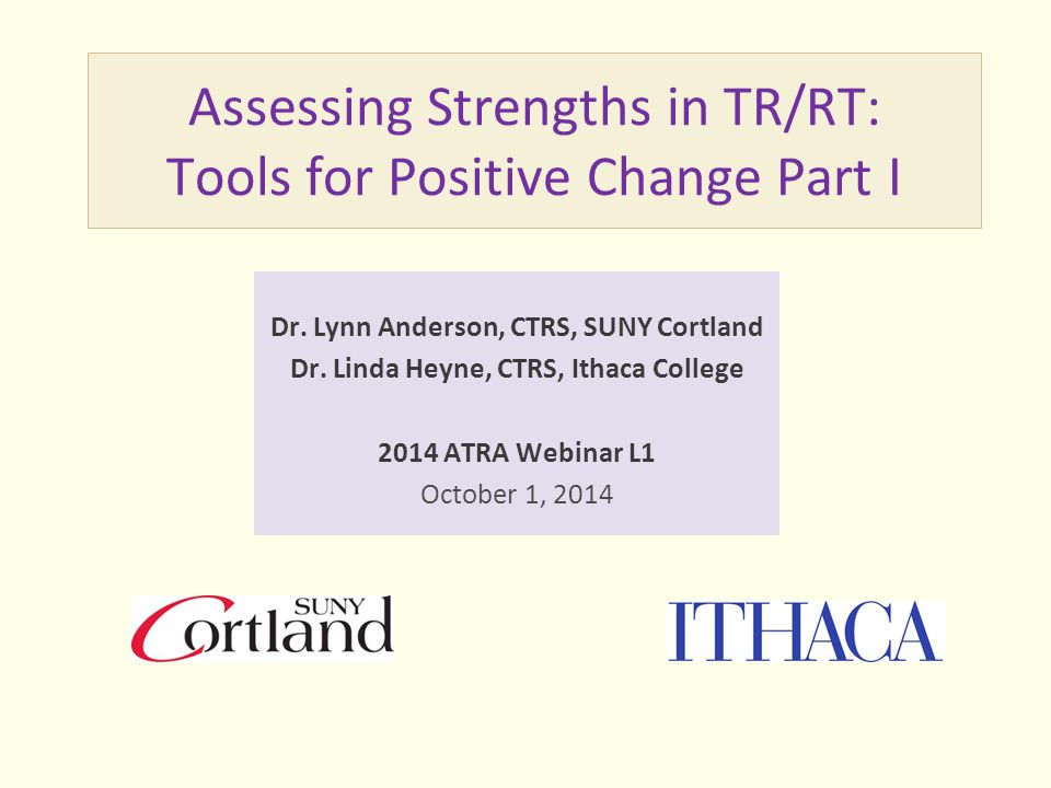 Assessing Strengths in TR/RT: Tools for Positive Change Part I