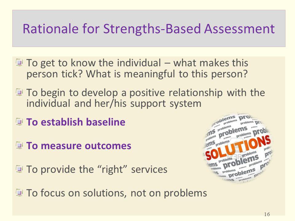 Rationale for Strengths-Based Assessment