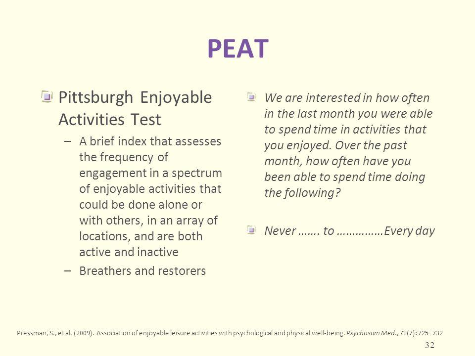 PEAT Pittsburgh Enjoyable Activities Test