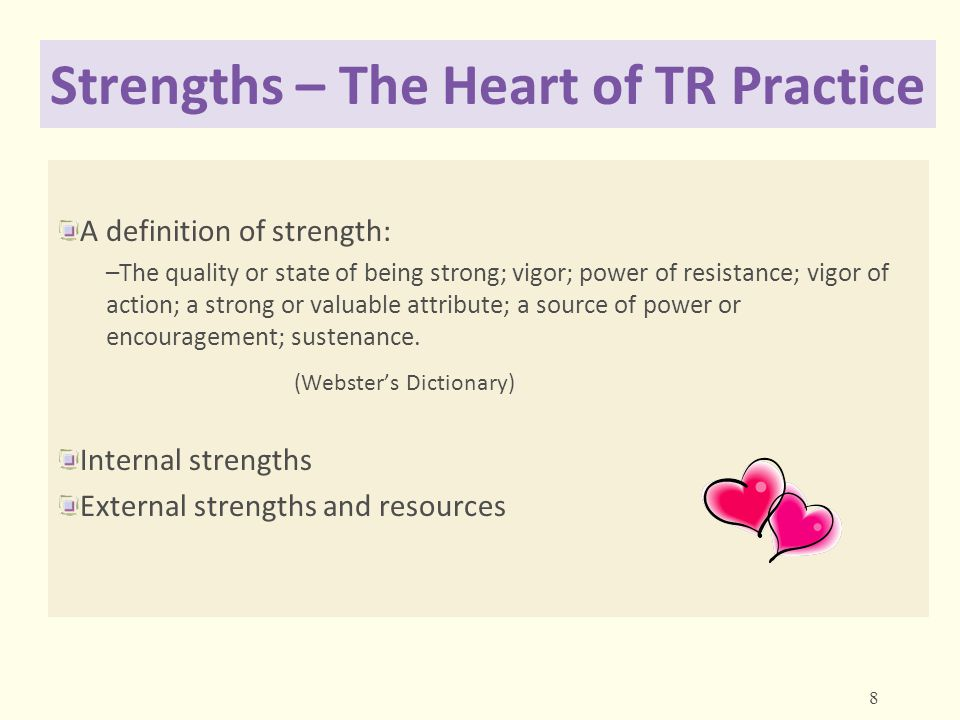 Strengths – The Heart of TR Practice