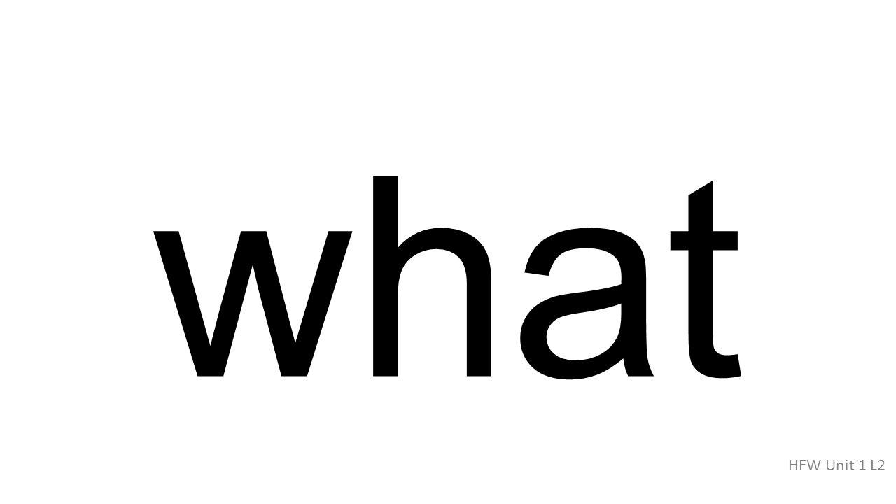 what HFW Unit 1 L2