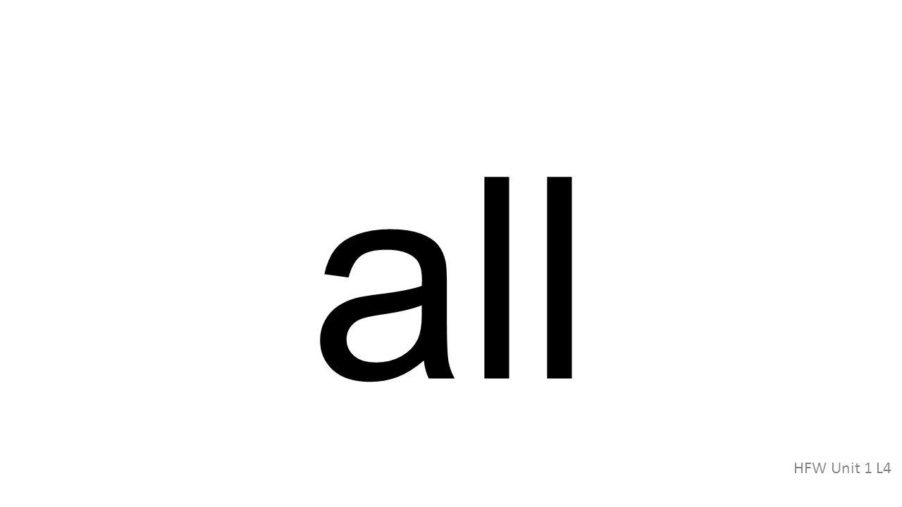 all HFW Unit 1 L4