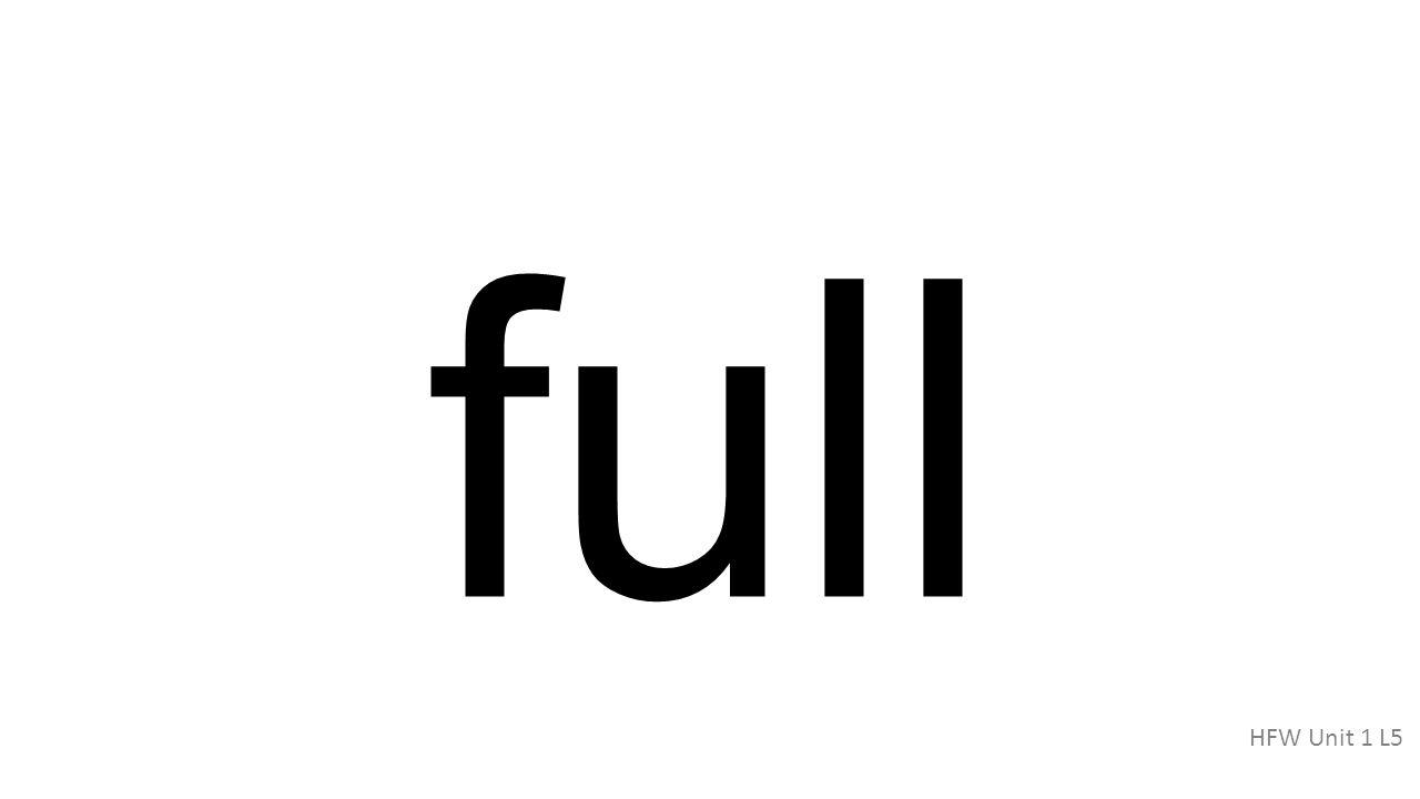 full HFW Unit 1 L5