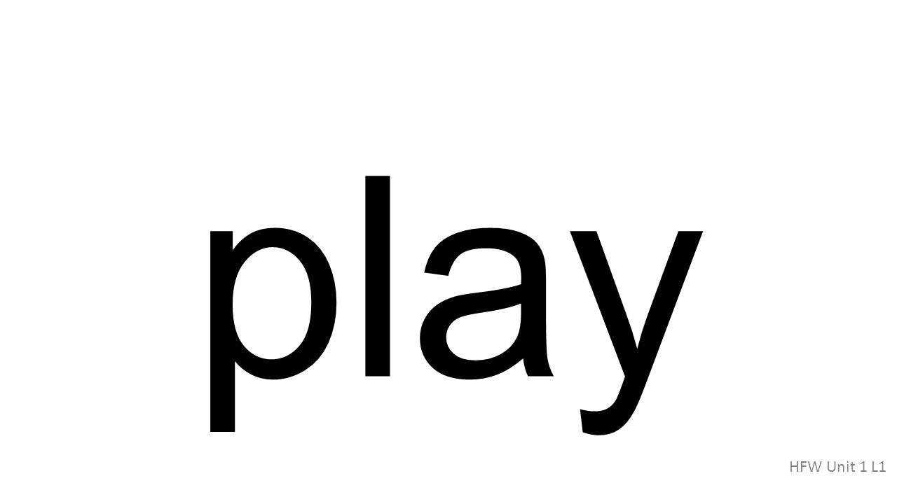 play HFW Unit 1 L1