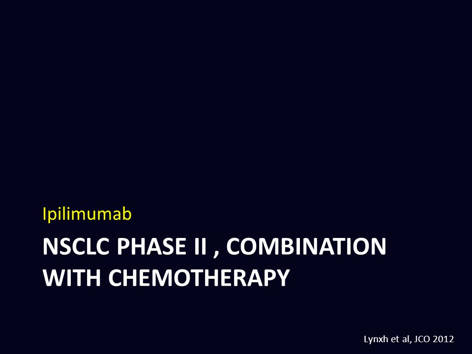 NSCLC phase II , combination with CHEmotherapy