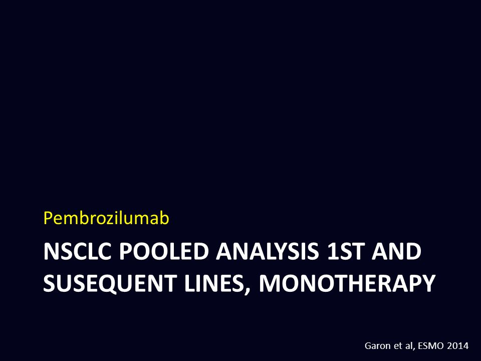 NSCLC pooled analysis 1st and susequent lines, monotherapy