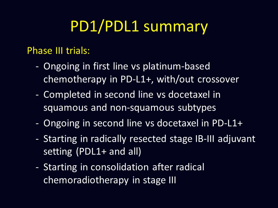 PD1/PDL1 summary Phase III trials: